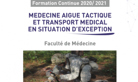 "Lancement de DU : ""MEDECINE AIGUE TACTIQUE ET TRANSPORT MEDICAL EN SITUATION D'EXCEPTION"""