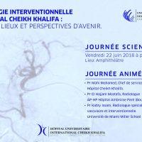 """Journée scientifique """" La radiologie interventionnelle à l'Hôpital Cheikh Khalifa : Etat des lieux et perspectives d'avenir. """""""
