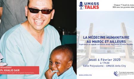 UM6SS Talks #6 – La médecine humanitaire au Maroc et ailleurs